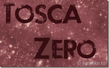Tosca-Zero